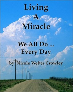 Living A Miracle, We All Do... Every Day IS FREE THIS WEEK  on AMAZON !